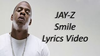 JAY Z Smile lyrics   ft  Gloria Carter