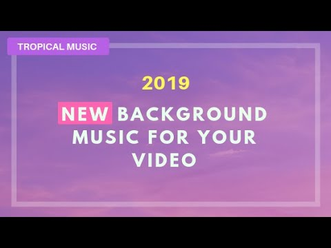 Background Music for Videos - Royalty Free Background Music for YouTube
