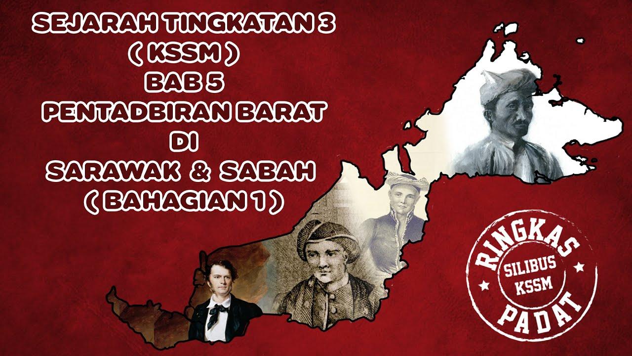 Sejarah Tingkatan 3 Kssm Bab 5 Pentadbiran Barat Di Sarawak Dan Sabah Youtube