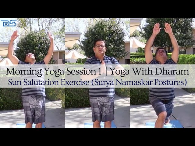 Yoga With Dharam | Morning Yoga Session 1 |  Sun Salutation Exercise | Surya Namaskar | Yipee Yoga