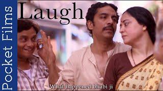 Laugh - Feat.Sanjay Misra, Sheeba Chaddha, Vrajesh Hirjee & Brijendra Kala