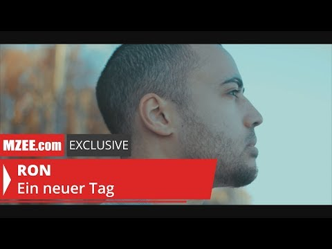 RON – Ein neuer Tag (MZEE com Exclusive Video)
