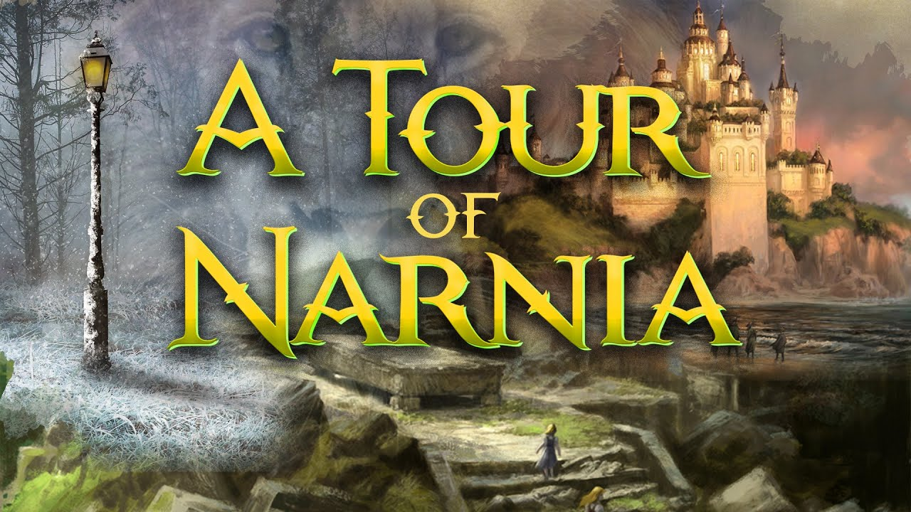 A Tour of Narnia