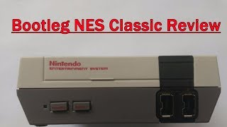 Bootleg NES Classic Review