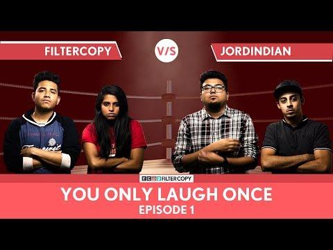 FilterCopy Vs JordIndian | YOLO: You Only Laugh Once | S01E01 | Ft Jordindian, Nayana & Banerjee