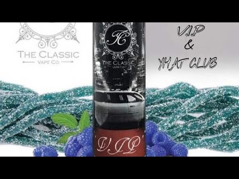 High Class Vape Co. VIP & Yacht Club E Liquid Review. ( Blueberry Jam Monster Killer??)