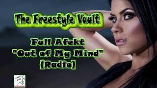 "Video Full Afekt ""Out Of My Mind"" (Radio) Freestyle Music download MP3, 3GP, MP4, WEBM, AVI, FLV Oktober 2018"