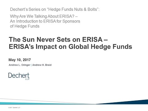 Hedge Funds Nuts & Bolts: The Sun Never Sets on ERISA