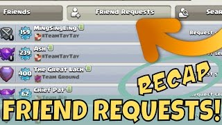 Clash Of Clans Update : FRIEND REQUESTS, RECAP & Q&A!
