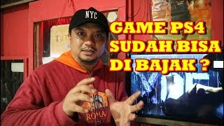 CARA MAIN GAME BAJAKAN PS4 !!