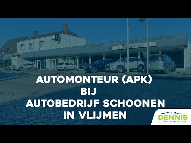 Automonteur (APK) vacature bij Autobedrijf Schoonen in Vlijmen | #1789