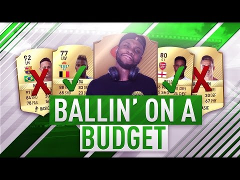 BALLIN' ON A BUDGET #1 - NO FIFA PTS RTG!