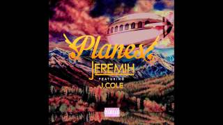 Jeremih ft August Alsina & J Cole - Planes (Slowed Down) Mp3