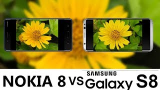 Nokia 8 VS Samsung Galaxy S8 Camera Test