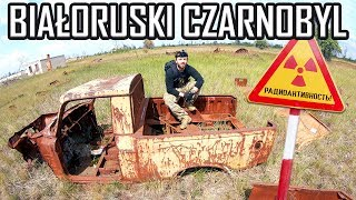 Weszliśmy do Białoruskiej Strefy Wykluczenia cz.1 - Urbex History