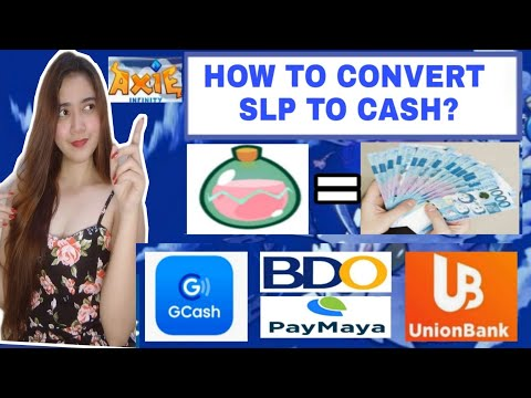 How To Convert SLP To Gcash  Axie Infinity SLP To Cash  How To Encash SLP  SLP To Gcash