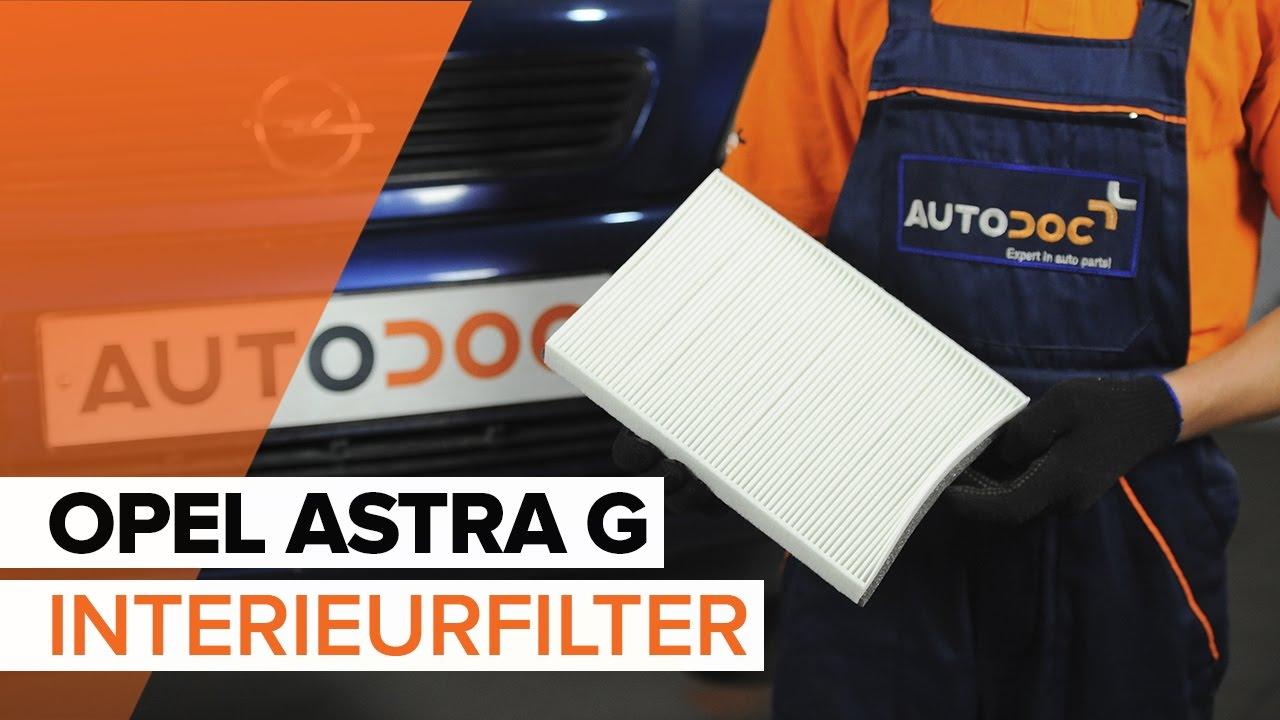 Hoe Een Interieurfilter Vervangen Op Een Opel Astra G Handleiding