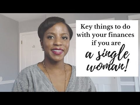 Key Things To Do With Your Finances If You Are A Single Woman
