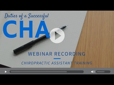 Chiropractic Assistant Training - Duties Of A Successful CHA