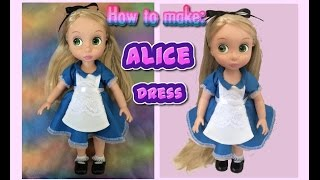 How to make: ALICE IN WONDERLAND dress for your Disney Animators' doll