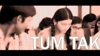Dhanush + Shruti || Tum Tak
