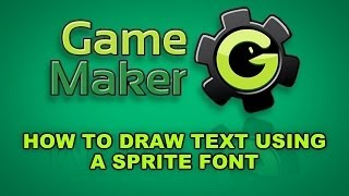 How to draw text using a sprite font in Game Maker