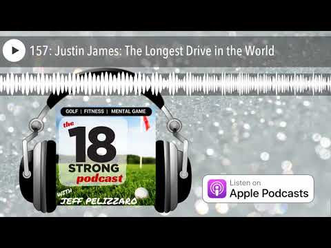157: Justin James: The Longest Drive in the World