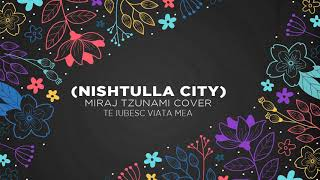 Mandi ft. Fabio, Mikel Elmazi \u0026 Ilir Tironsi - Nishtulla City (Miraj Tzunami Cover)