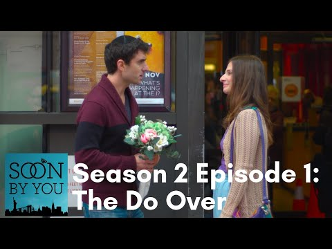 Soon By You | Season 2 Episode 1 | The Do Over - YouTube