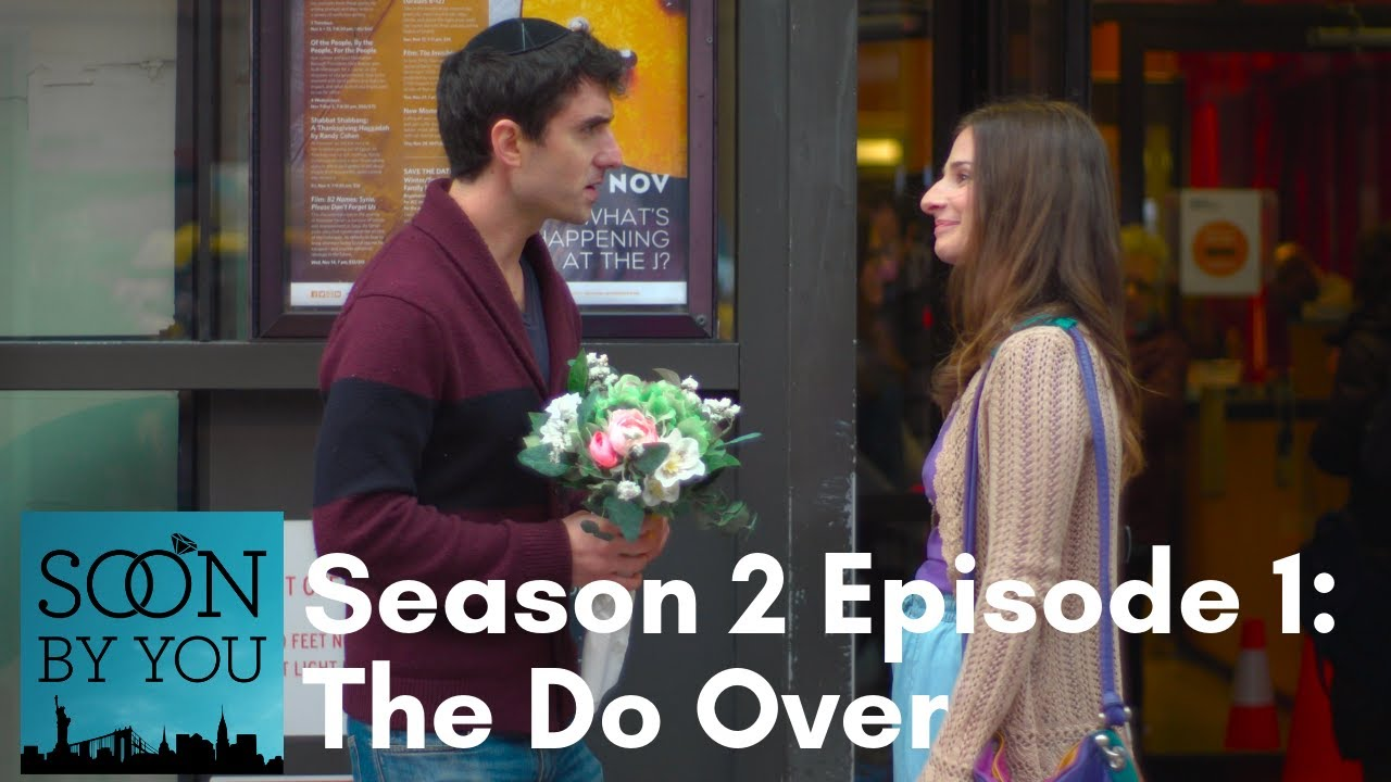 Soon By You | Season 2 Episode 1 | The Do Over