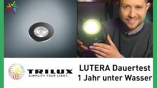 LED Bodenstrahler TRILUX LUTERA Test: Ein Jahr unter Wasser in Betrieb