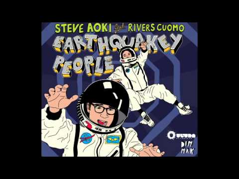 Steve Aoki feat. Rivers Cuomo - Earthquakey People (The Sequel)