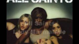 All Saints: Lady Marmalade, Album/Studio Version HQ