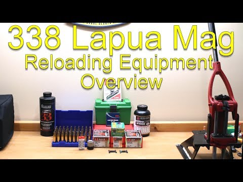 338 Lapua Magnum Reloading Equipment Overview