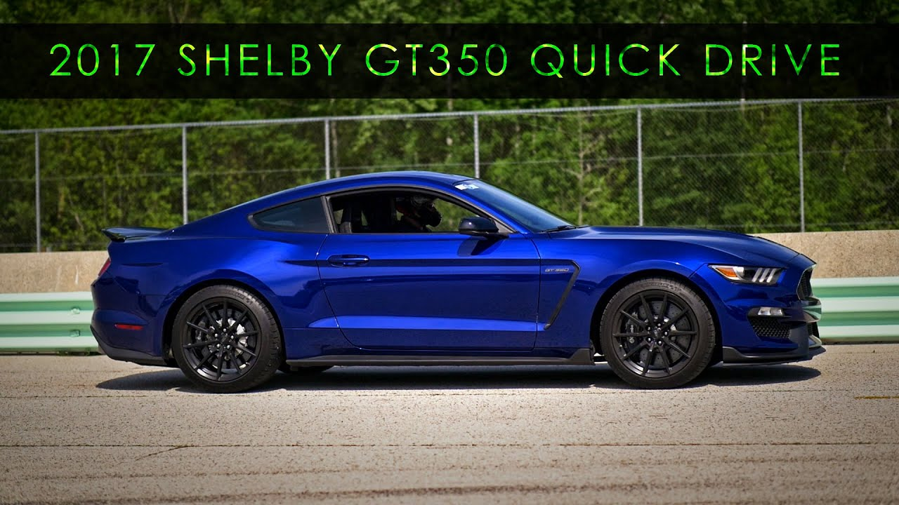 Quick drive 2017 shelby mustang gt350 magic