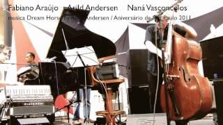 Araújo / Andersen / Vasconcelos - Aniversário de São Paulo 2011