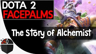 One of DoubleClickDota2's most viewed videos: Dota 2 Facepalms - The Story of Alchemist