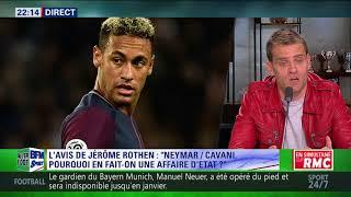 After Foot du mardi 19/09 – Partie 1/6 - L'avis tranché de Jérôme Rothen sur Neymar et Cavani