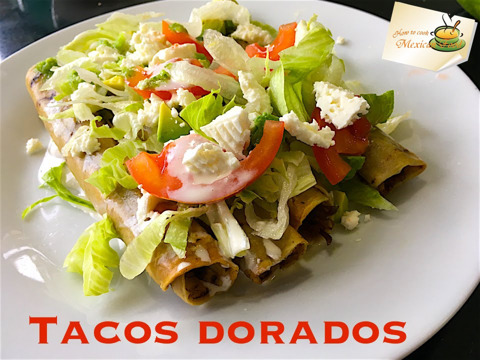 Tacos Dorados Recipe How To Youtube