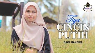 CINCIN PUTIH (Caca Handika) - TIYA (cover Dangdut)