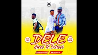 Download Ayo Ajewole Woli Agba Comedy - DELE GOES TO SCHOOL - EPISODE 4 (Woli Agba Skits)