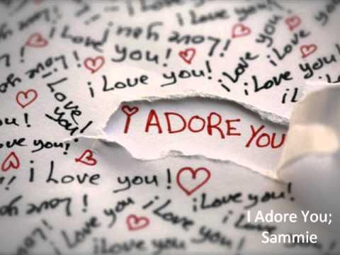 Sammie - I Adore You - YouTube