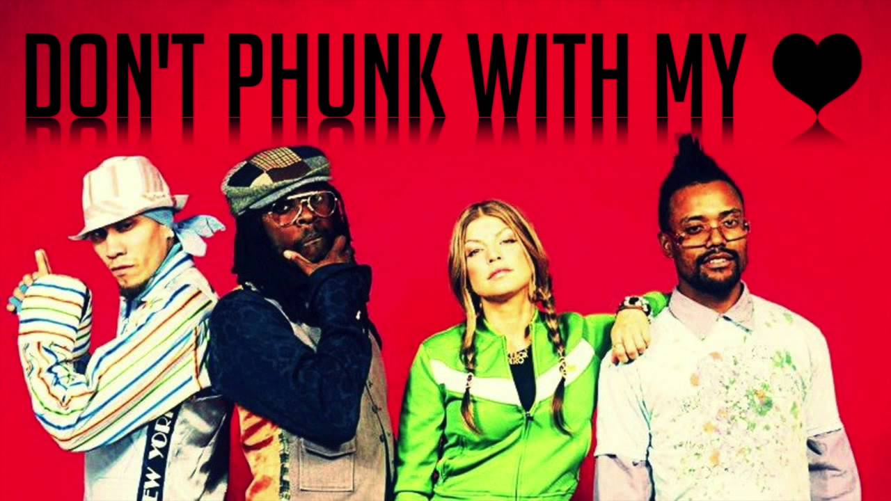 the black eyed peas don t phunk with my heart скачать