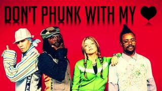 Repeat youtube video Black Eyed Peas - Don't Phunk with My Heart (Instrumental) HQ [Karaoke]