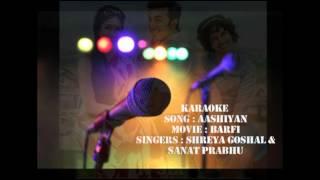 Karaoke Singing - Aashiyan by Sanat & Shreya Goshal