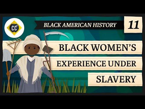 Women's Experience Under Slavery: Crash Course Black American History #11