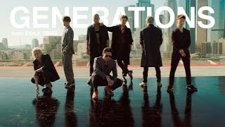 GENERATIONS from EXILE TRIBE / 「太陽も月も」Music Video ~歌詞有り~