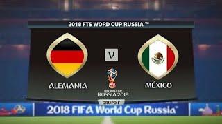 Simulación FTS18: Alemania vs México 2018 | FADES DE GRUPOS | MUNDIAL RUSIA 2018 | 17/06/18