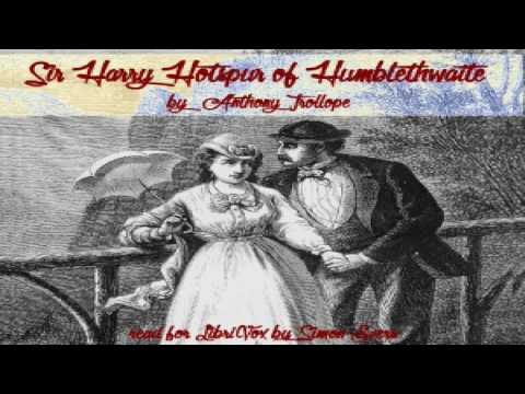 Sir Harry Hotspur of Humblethwaite | Anthony Trollope | Published 1800 -1900 | Speaking Book | 1/4