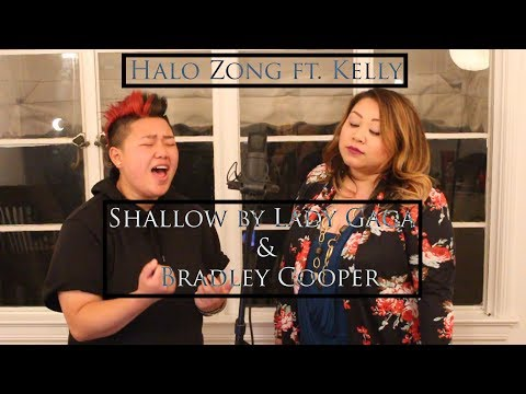 Halo Zong ft Kelly - Shallow by Lady Gaga & Bradley Cooper Cover